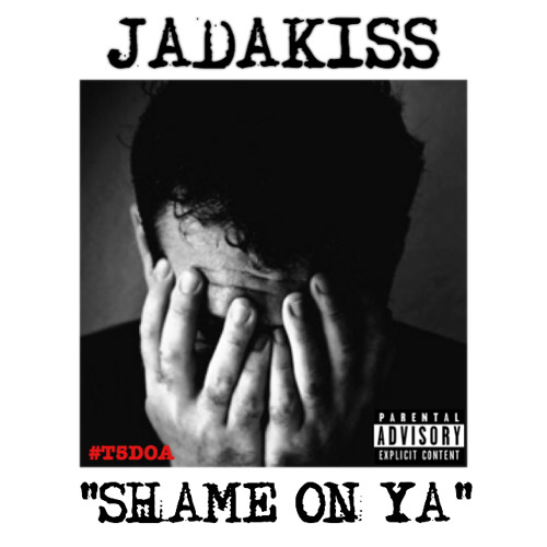 jadakiss shame on ya
