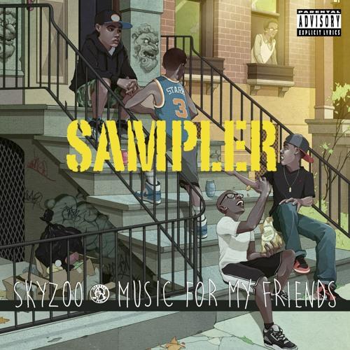 skyzoo music for my friends album sampler