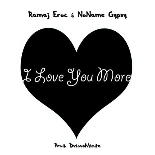 Ramaj Eroc I love your more