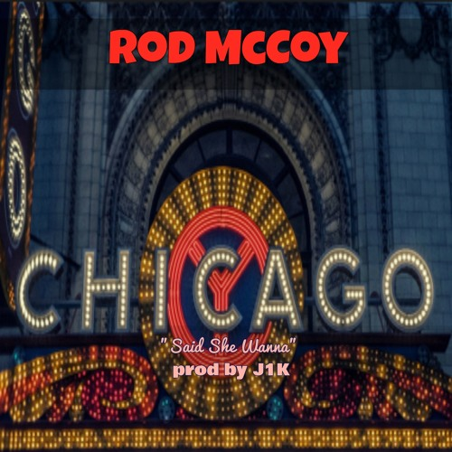 Rod McCoy - Chicago