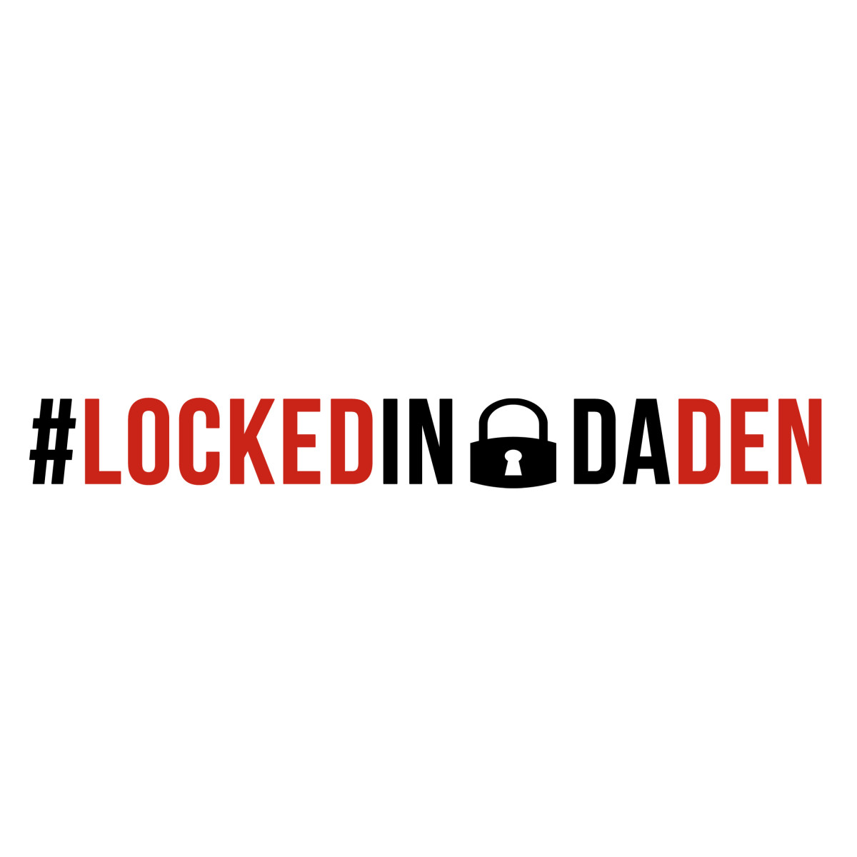 #LockedInDaDen