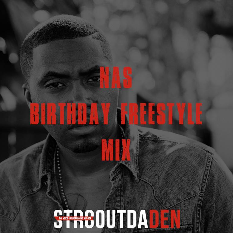 Nas Birthday Freestyle Mix