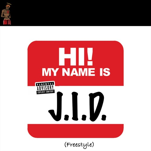 j.i.d. my name is freestyle