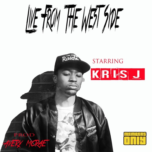 kris j live from the westside