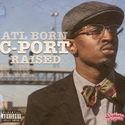 ATL Born CPORT Raised