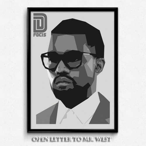 Open Letter To Mr West