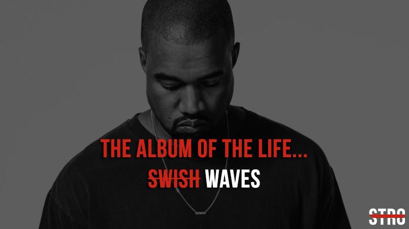 kanye swish waves