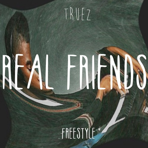 tuez real friends