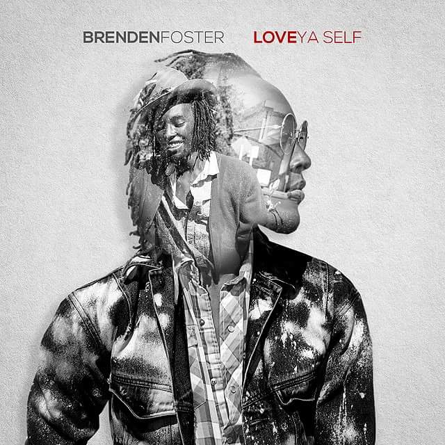 Brenden Foster - Love Ya Self