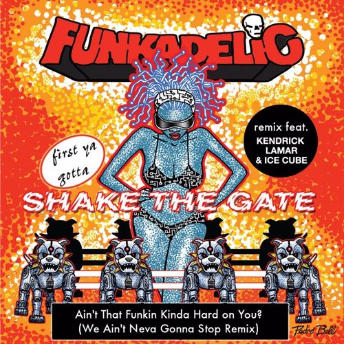 funkadelic-aint-that-funkin-remix-ice-cube