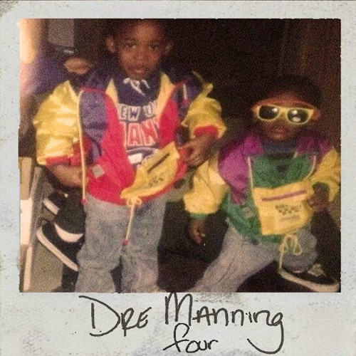 Dre Manning four ep
