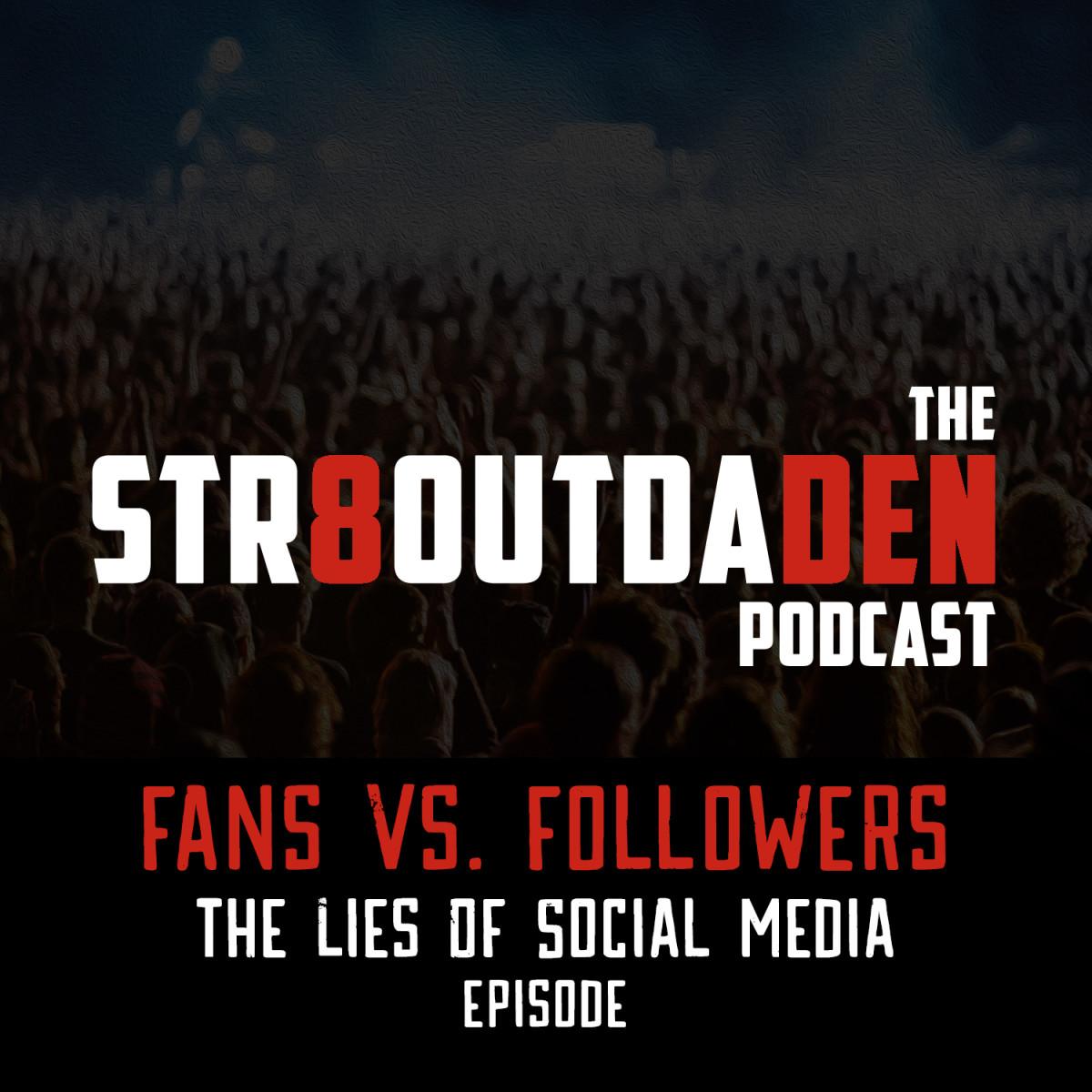 Fans vs. Followers - The Lies Of Social Media