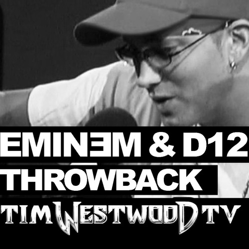 eminem d12 throwback