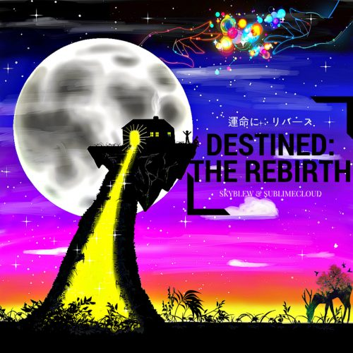 skyblew-destined-the-rebirth
