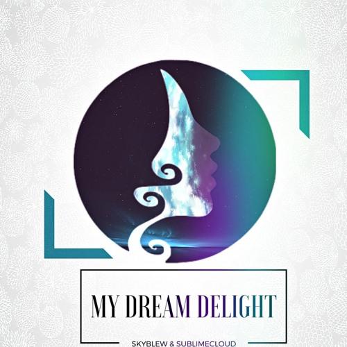 skyblew-my-dream-delight