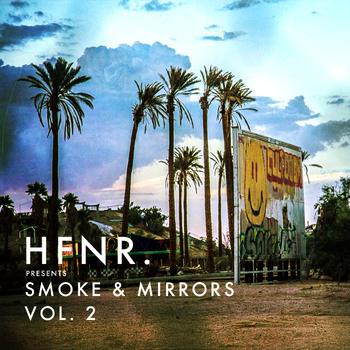 HFNR Smoke & Mirrors Vol. 2