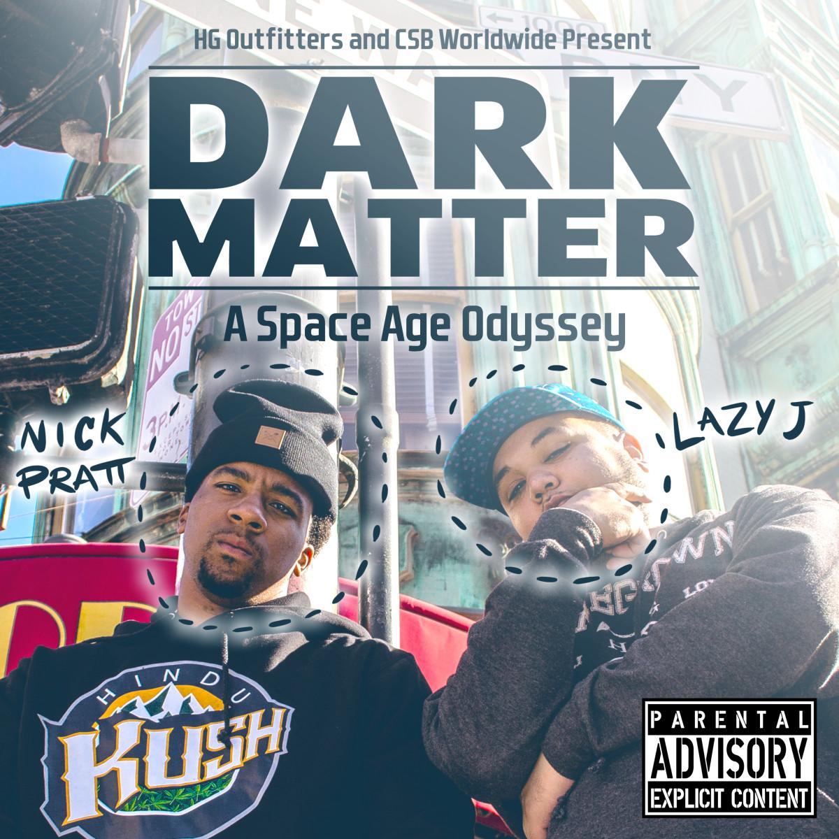Nick Pratt & Lazy J Dark Matter A Space Age Odyssey