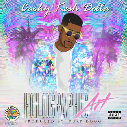 cashy kesha holographic art