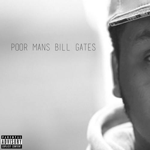 poor mans bill gates