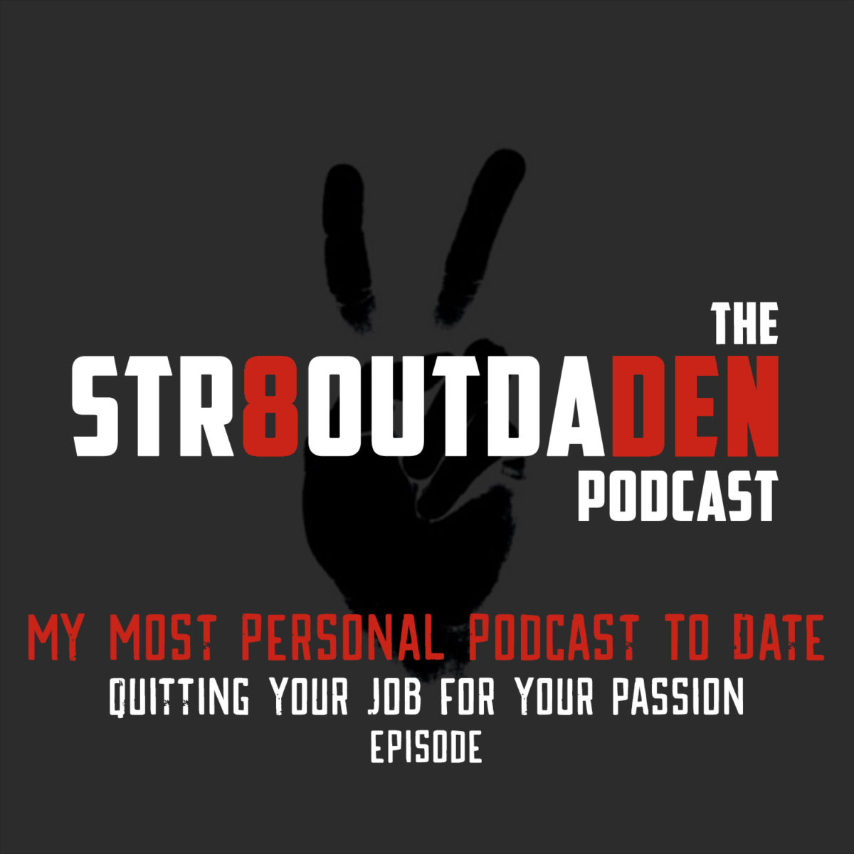My Most Personal Podcast To Date